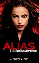 ALIAS: A Club Illumination BDSM Novel