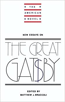 amazon com  new essays on the great gatsby  the american novel    new essays on the great gatsby  the american novel