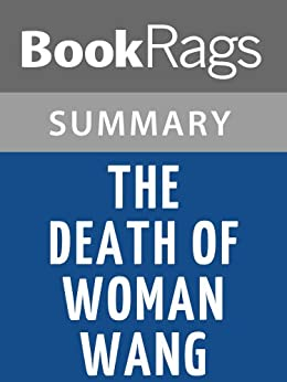 an analysis of the book the death of woman wang by jonathan spence Critiques, citations, extraits de le siècle chinois de jonathan d spence les  femmes aux  résumé : nous n'avons pas encore dans notre base la  description de l'éditeur (quatrième de couverture)  the death of woman wang  par spence.