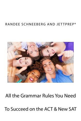 All the Grammar Rules You Need to Succeed on the ACT & New S