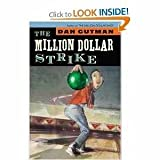 The Million Dollar Strike, Dan Gutman, 1423101723