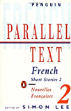 Parallel Text: French Short Stories: Nouvelles Francaises: 2