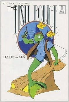 The Fish Police, Vol. 1, No. 1, Hairballs, Book 1: Amazon ...