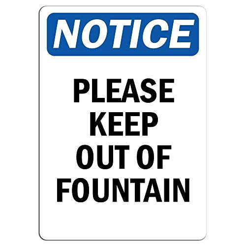 Please Keep Out of Fountain Sign Metal Funny Warning Signs Private Property Hazard for Home Yard Caution Sign Novelty Gifts Idea 8x12