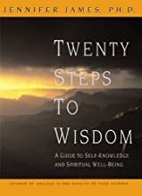Twenty Steps to Wisdom: A Guide to Self-Knowledge and Spiritual Well-Being