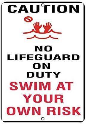 Sar54ryld Schild aus Aluminium mit Aufschrift Caution No Lifeguard On Duty Swim at Own Risk, 30 x 45 cm