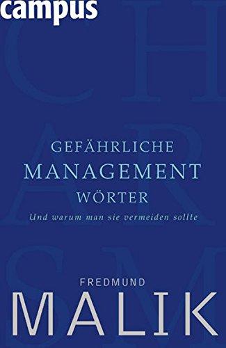 Gefährliche Managementwörter: Und warum man sie vermeiden sollte