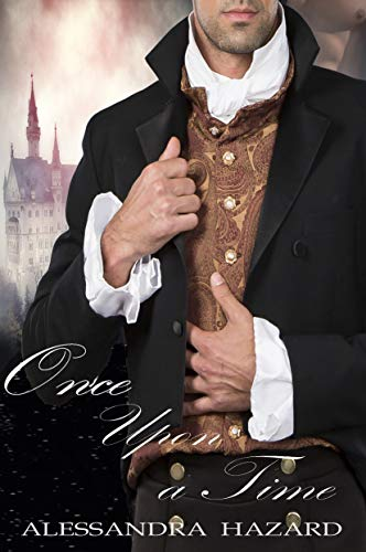 Once Upon a Time (Calluvia's Royalty Book 3) (Next Time On Once Upon A Time)