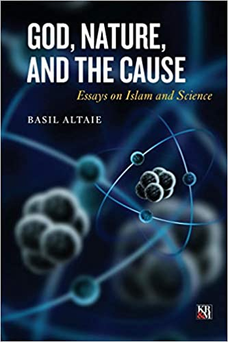 God Nature And The Cause Essays On Islam And Science Islamic  God Nature And The Cause Essays On Islam And Science Islamic Analytic  Theology Basil Altaie  Amazoncom Books Best English Essays also Business Succession Plan Buyout Option  High School Persuasive Essay Topics
