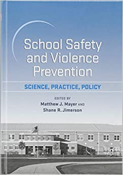 Descargar gratis School Safety And Violence Prevention: Science, Practice, Policy Epub