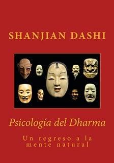 Psicología del Dharma (Spanish Edition)