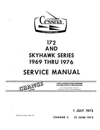 Cessna 172 and Skyhawk Series 1969 thru 1976 Service Manual