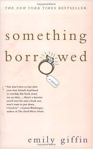 Something Borrowed: Emily Giffin: Amazon.com: Books