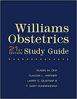 Study Guide for Williams Obstetrics 21st Edition