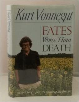Fates Worse Than Death - 1st Edition/1st Printing, Vonnegut, Kurt