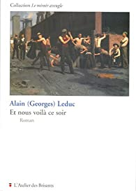 Et nous voilà ce soir par Alain Georges Leduc