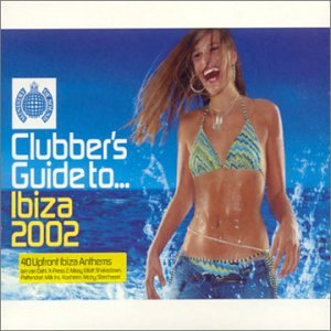 Ministry of Sound - Clubbers Guide to Ibiza 2002 - Amazon.com Music
