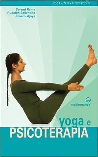 Yoga e psicoterapia: Swami. Ballentine, Rudolph. Ajaya ...