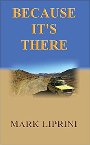 Book Because It's There - an epic road trip in a 1980's Classic Mini by Mark Liprini (2014-07-07)