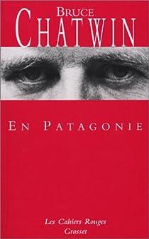 En Patagonie par Chatwin