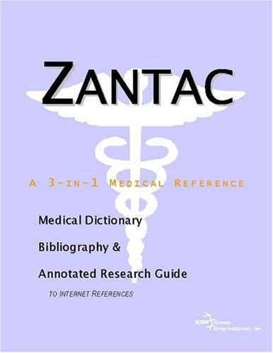 zantac-a-medical-dictionary-bibliography-and-annotated-research-guide-to-internet-references