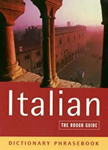 Italian: The Rough Guide Dictionary Phrasebook Lexus