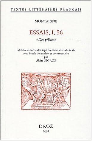 Livres Essais, I, 56 : Des prières pdf, epub