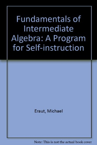 Fundamentals of Intermediate Algebra: A Program for Self-instruction