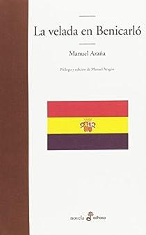La velada en Benicarló par Azaña