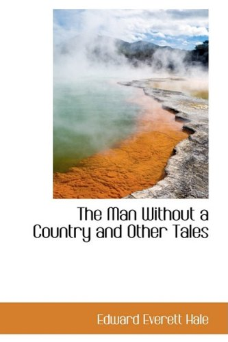 Read Online The Man Without a Country and Other Tales ebook