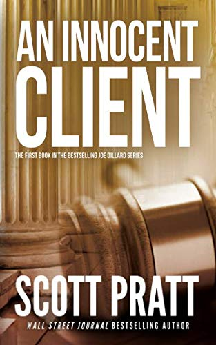 An Innocent Client (Joe Dillard Series)