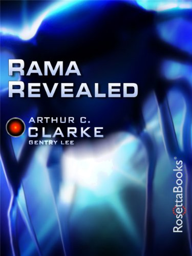 Rama Revealed by Arthur C. Clarke and Gentry Lee