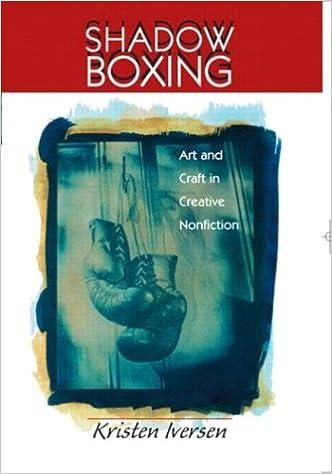 Amazon com: Shadow Boxing: Art and Craft Creative Nonfiction