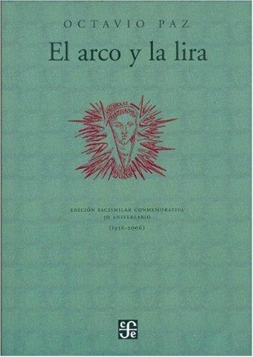 El arco y la lira (Spanish Edition)