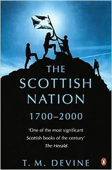 The Scottish Nation: 1700-2000