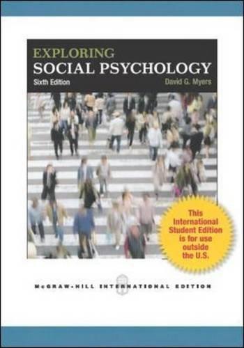 Exploring Social Psychology David Myers