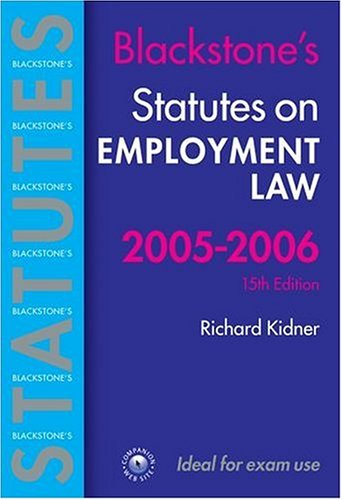 Statutes on Employment Law 2005-2006 (Blackstone's Statute Book Series)