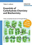 Essentials of Carbohydrate Chemistry and Biochemistry, Lindhorst, Thisbe K., 3527315284