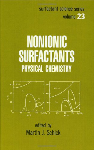 Nonionic Surfactants: Physical Chemistry (Surfactant Science)
