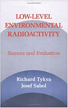 Low-Level Environmental Radioactivity: Sources and Evaluation