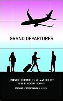 Book Grand Departures (Lowestoft Chronicle Anthology Series)