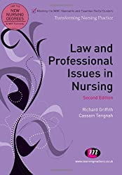 Law and Professional Issues in Nursing (Transforming Nursing Practice Series)