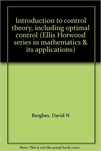 Download Introduction to control theory, including optimal control (Ellis Horwood series in mathematics & its applications) PDF, azw (Kindle), ePub, doc, mobi