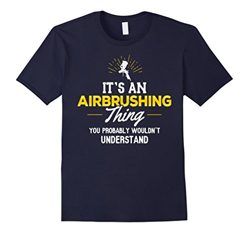 mens-airbrushing-t-shirt-you-wouldnt-understand-medium-navy
