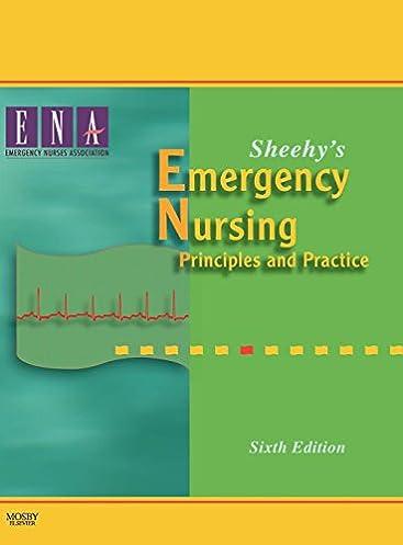 sheehy s emergency nursing principles and practice 6th edition rh amazon com Enpc Review Questions Enpc Review Questions