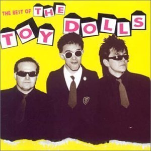 The Best of the Toy Dolls by Toy Dolls (2001-09-17)