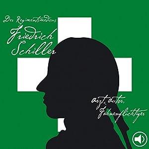 Der Regimentsmedicus Schiller Hörbuch