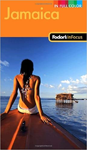 Fodor's Jamaica, 2nd Edition (Fodor's in Focus Jamaica)