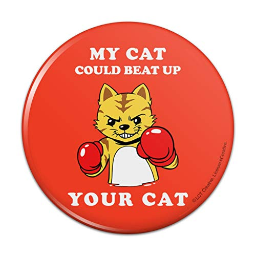 My Cat Could Beat Up Your Cat Boxing Gloves Funny Humor Pinback Button Pin Badge (Boxing Glove Pin)