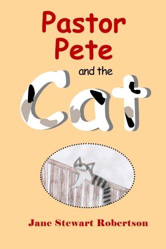 Pastor Pete and the Cat (Volume 1) pdf epub